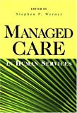 Managed Care in Human Services, , 0925065307