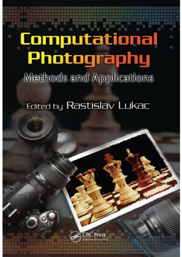 Download Computational Photography: Methods and Applications (Digital Imaging and Computer Vision) Pdf