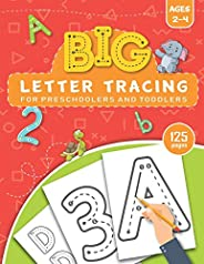 BIG Letter Tracing for Preschoolers and Toddlers ages 2-4: Homeschool Preschool Learning Activities for 3 year
