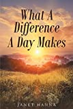 img - for What A Difference A Day Makes book / textbook / text book