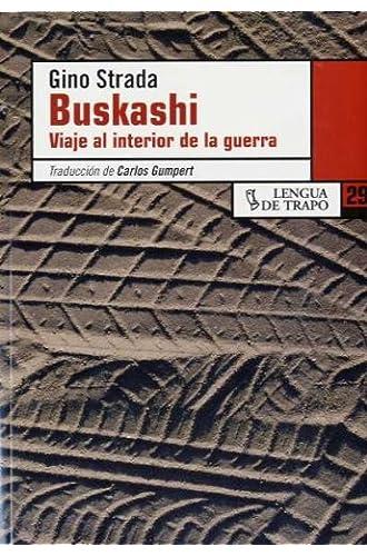 Buskashi. Viaje A La Guerra