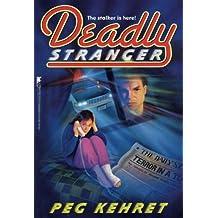 Deadly Stranger (Frightmares (Paperback))