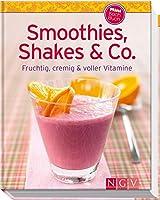 Smoothies, Shakes & Co. (Minikochbuch): Fruchtig, cremig und voller Vitamine...