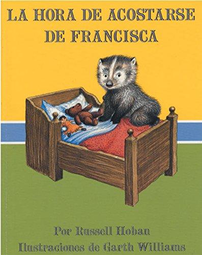 La Hora de Acostarse de Francisca (Bedtime for Frances, Spanish Language Edition) pdf