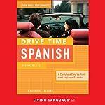 Drive Time Spanish: Beginner Level |  Living Language