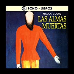 Las Almas Muertas [The Dead Souls]