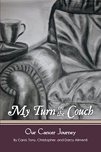 My Turn on the Couch: Our Cancer Journey (Belle Couch)