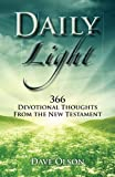 img - for Daily Light: 366 Devotional Thoughts from the New Testament book / textbook / text book