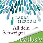 All dein Schweigen | Laura Mercuri