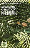 Nel cuore del Borneo