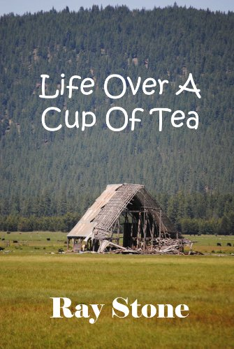 Book: Life Over A Cup Of Tea by Ray Stone
