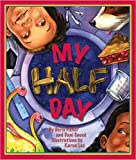 My Half Day, Dani Sneed and Doris Fisher, 1934359297