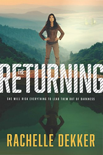 The Returning (A Seer Novel Book 3) by [Dekker, Rachelle]