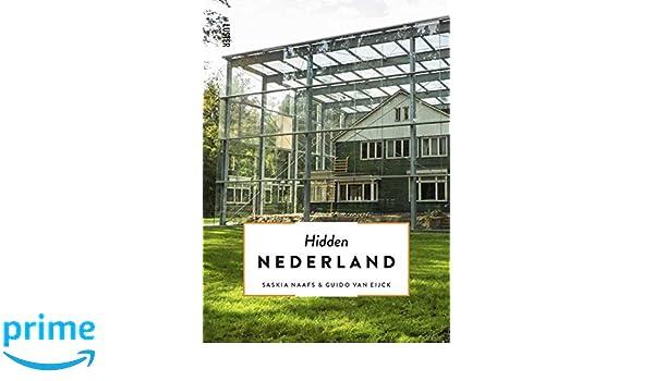 Hidden Nederland: Amazon.es: Naafs, Saskia, Van Eijck, Guido, Hendrickx, Roel: Libros en idiomas extranjeros