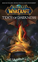 World of Warcraft: Tides of Darkness: World of Warcraft