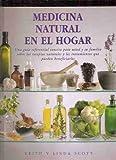 Medicina Natural en el Hogar, Keith Scott and Linda Scott, 8489960259