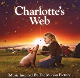 Charlotte's Web: Music Inspired by the Motion Picture by Original Soundtrack