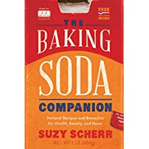 The Baking Soda Companion: Natural Recipes and Remedies for Health, Beauty, and Home (Countryman Pantry)