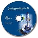 Tabellenbuch Metall 7.0 CD: Formeln & Tabellen interaktiv