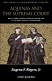 Aquinas and the Supreme Court (Challenges in Contemporary Theology)