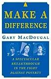 Make a Difference, Gary MacDougal, 031234726X