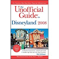 The Unofficial Guide to Disneyland 2008 (Unofficial Guides)