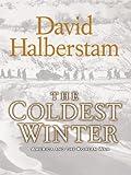 The Coldest Winter, David Halberstam, 0786298324
