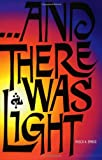img - for And There Was Light book / textbook / text book