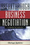 img - for Breakthrough Business Negotiation: A Toolbox for Managers Hardcover   June 15, 2002 book / textbook / text book