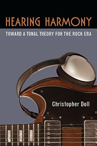 Hearing Harmony: Toward a Tonal Theory for the Rock Era (Tracking Pop)