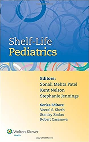 Shelf-Life Pediatrics: 9781451189575: Medicine & Health Science