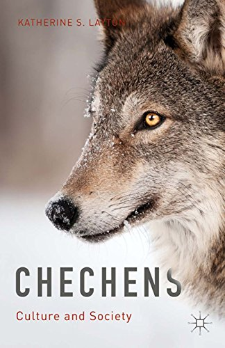 Download Chechens: Culture and Society Pdf