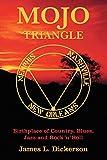 Mojo Triangle, James L. Dickerson, 0825673011