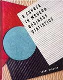 Contemporary Business Statistics, Terry Sincich, 0024104752