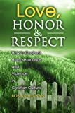 Love, Honor and Respect, Robert J. Buchanan, 059513517X