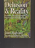 img - for Delusion & Reality, Autographed By Author Janos Radvanyi book / textbook / text book