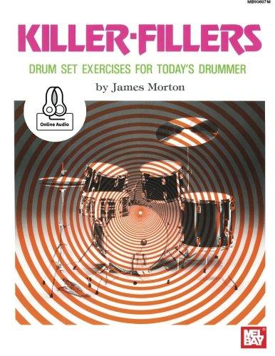 Killer-Fillers: Drum Set Exercises for Today's Drummer