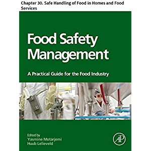 Food Safety Management: Chapter 30. Safe Handling of Food in Homes and Food Services