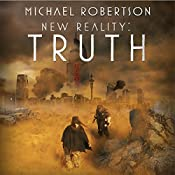 New Reality: Truth | Michael Robertson