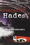 img - for OPERACION HADES book / textbook / text book