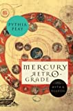 img - for Mercury Retrograde by Pythia Peay (2004-06-17) book / textbook / text book