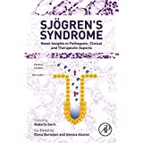 Sjogren's Syndrome: Novel Insights in Pathogenic, Clinical and Therapeutic Aspects