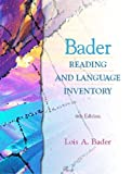 Bader Reading and Language Inventory, Bader, Lois A., 0130895989
