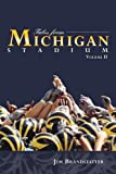 Tales from Michigan Stadium - Volume II, Jim Brandstatter, 1582618887