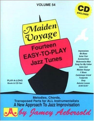 Vol. 54, Maiden Voyage: Fourteen Easy-To-Play Jazz Tunes (Book & CD Set) - Tunes Easy