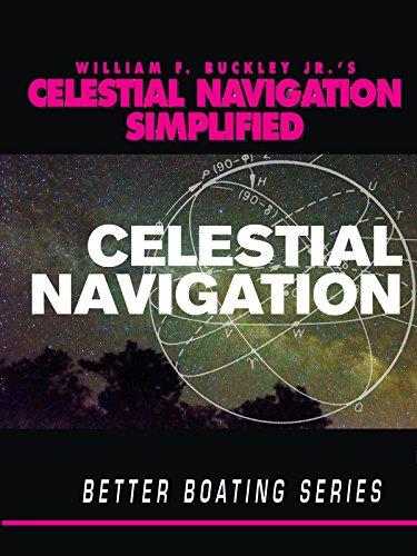 Wm F Buckley Celestial Navigation Simplified