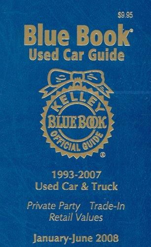 Kelley Blue Book Used Car Guide--Jan-June 2008 (Kelley Blue Book Used Car Guide: Consumer Edition) -  Paperback