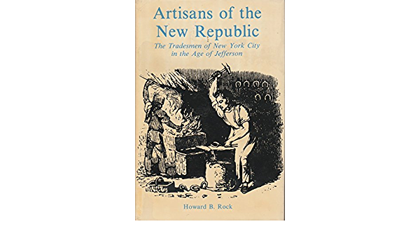 Artisans Of The New Republic Tradesmen Of New York City In The Age Of Jefferson Rock Howard B 9780814773789 Amazon Com Books Mark of the wolves, the last chapter in the fatal fury series. amazon com