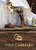 Rearranged (Double D Ranch Book 1)