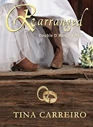 Rearranged (Double D Ranch Book 1)